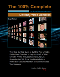 100% Complete LinkedIn Profile Workbook